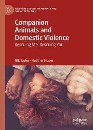Companion Animals and Domestic Violence - Rescuing you Rescuing me